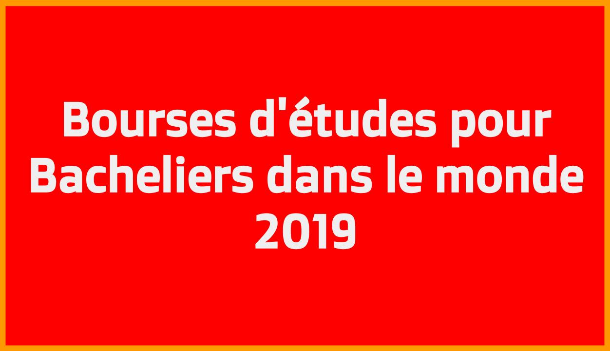 Bourses d'études pour Bacheliers dans le monde 2019