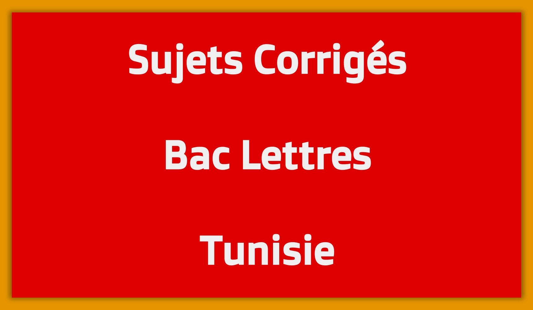 Telecharger Sujets Corriges Bac Lettres Tunisie Mon Bac