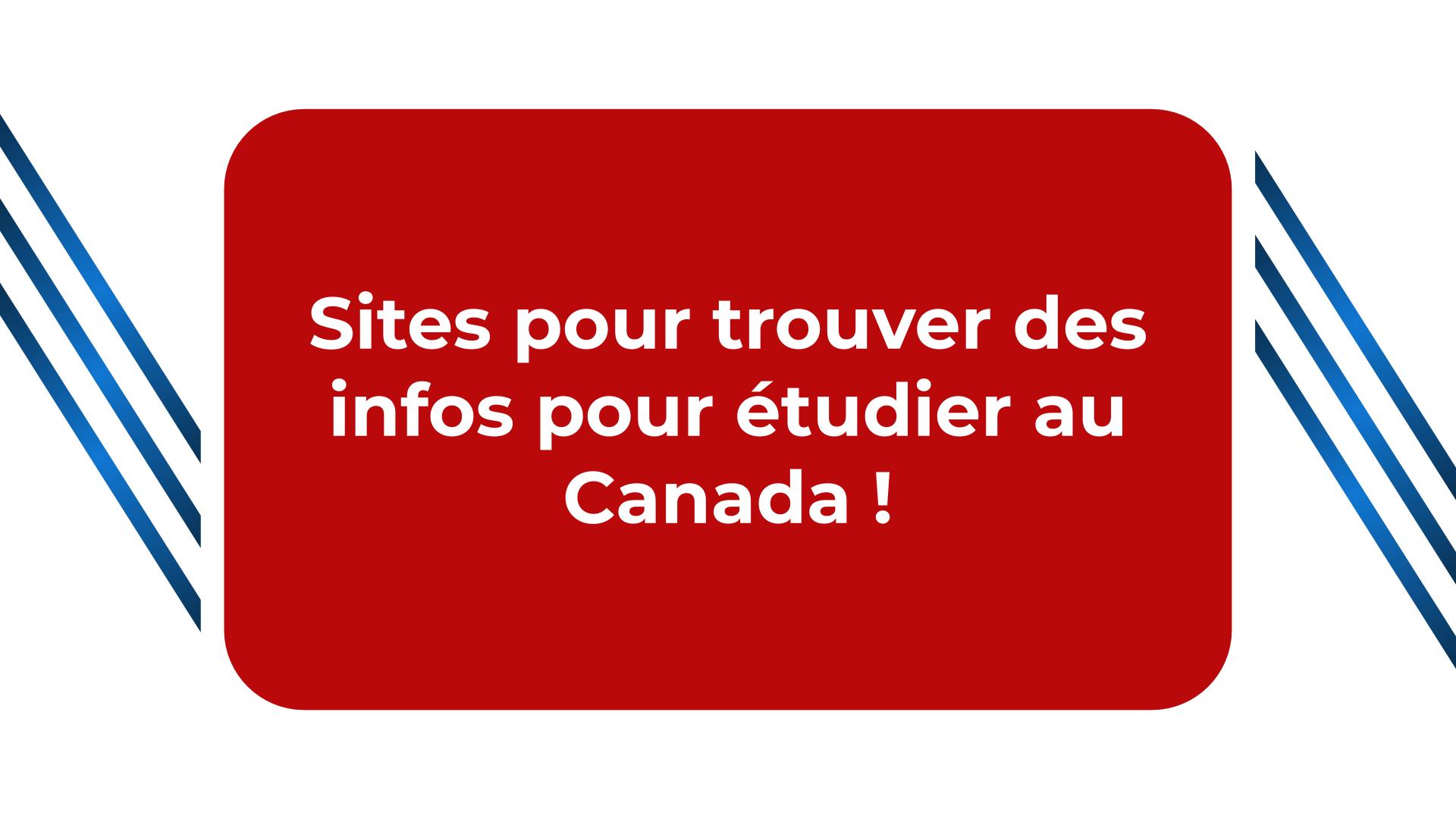 Sites pour trouver des infos pour étudier au Canada !